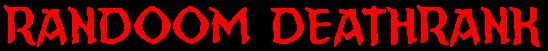 RanDoom DeathRank